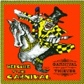 "Carnival of Thieves ""Welcome to the Carnival."